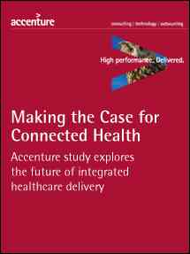 Infographic:Connected Health: The Drive to Integrated Healthcare Delivery