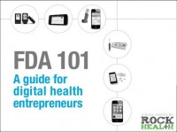 Rock Health Releases Guide to the FDA for Digital Health Entrepeneurs