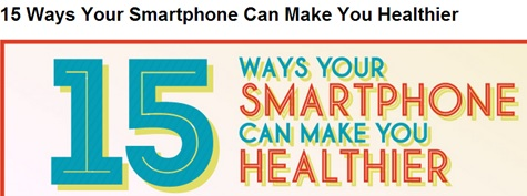 Infographic: 15 Ways Your Smartphone Can Influence Health Outcomes