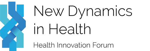 Health Innovation Forum - New Dynamics in Health November 12-14, 2013