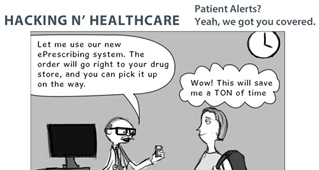 Hacking n' Healthcare Comic: Patient Alerts? Yeah, We Got You Covered