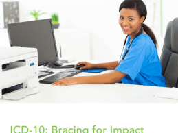 ICD-10 Bracing for Minimal Disruption to Your Healthcare Organization