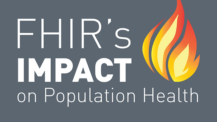 What FHIR Means for Interoperability and Its Potential in Population Health