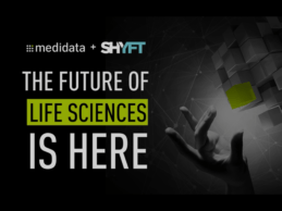 Medidata Acquires SHYFT Analytics for $195M to Power Digital Transformation in Life Sciences