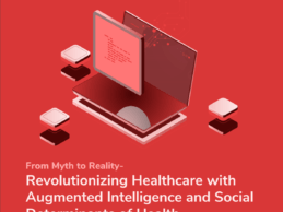 From Myth to Reality - Revolutionizing Healthcare with Augmented Intelligence and Social Determinants of Health