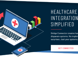 Bridge Connector Raises $20M to Solve Health IT Interoperability Challenges