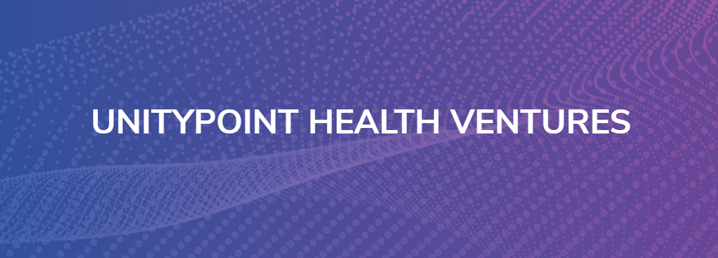 UnityPoint Health Launches $100M Venture Fund to Invest in Early-Stage Growth Startups