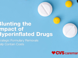 CVS Hyperinflation Drug Removal Program Strategy Lowers Costs for Clients