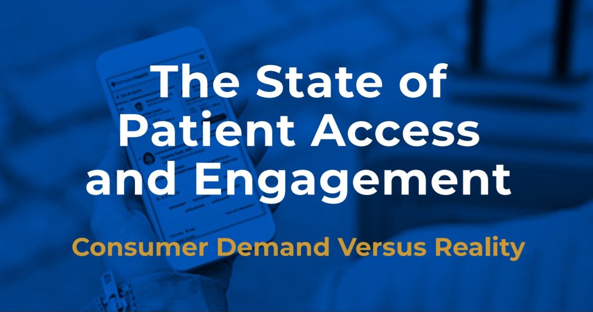 State of Patient Access and Engagement