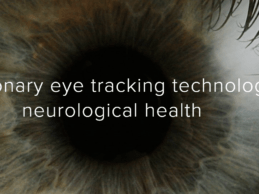 C.Light Launches AI-Driven Retinal Eye-Tracking; Predicts Neurological Health in 10 Seconds