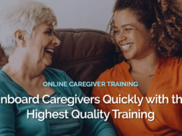 CareAcademy Lands $9.5M for Online Training Platform for Senior Care