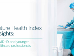 Philips Launches Future Health Index Exploring COVID-19 Perceptions Among Doctors