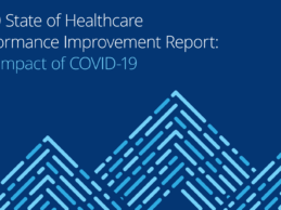 Impact of COVID-19: 2020 State of Healthcare Performance Improvement Report