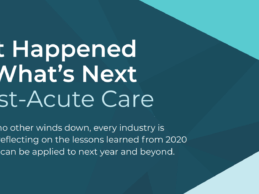 5 Post-Acute Care Industry Trends to Watch in 2021
