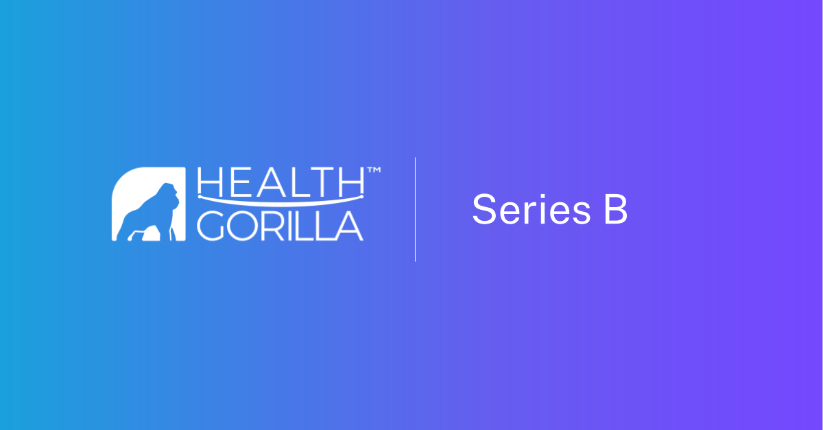Health Gorilla Nabs $15M for Expand FHIR-based APIs for Digital Health