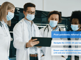 Most Providers are Unprepared for The Surge of Post-Pandemic Referrals, Survey Finds