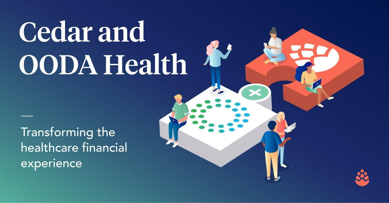 Cedar Acquires OODA Health for $425M to Transform Healthare Financial Experience
