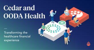 Cedar以4.25亿美元收购OODA Health,以转变Healthare金融体验