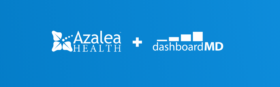 Azalea Health Acquires dashboardMD for Integrated EHR‑based Business Intelligence
