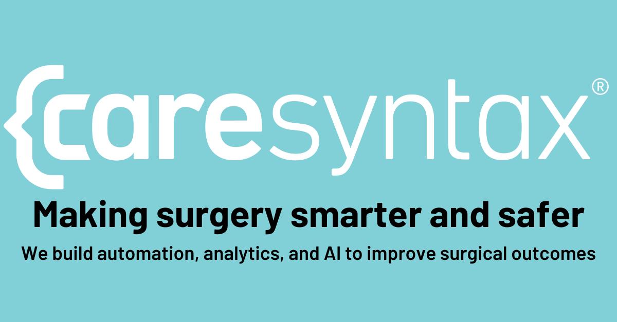 Caresyntax Raises Additional $30M for Digital Surgery Platform